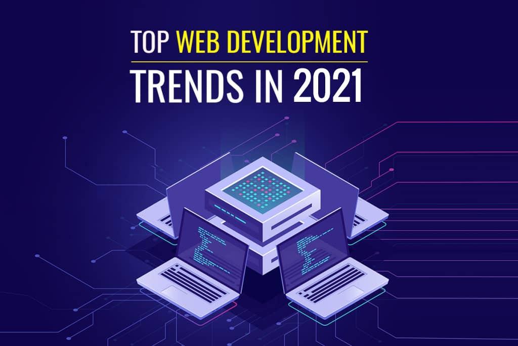 Top Website Development Trend in 2021